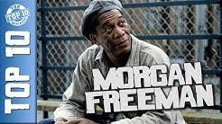 TOP 10 MORGAN FREEMAN film, legjobb alakítás