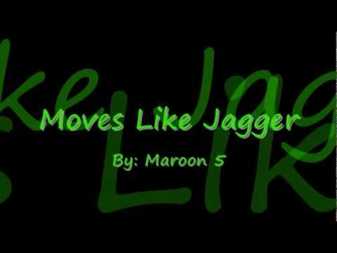 Moves Like Jagger by Maroon 5 Lyrics