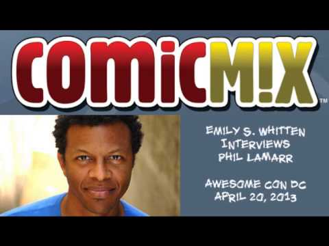 Emily S. Whitten Interviews Phil LaMarr for ComicMix