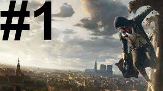 Assassin's Creed Unity 100% Walkthrough - Part 1 - Sequence 1 - Mémoire 1