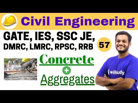4:30 PM - Civil Engineering 2018 | Civil Engineering by Nikhil Sir | Concrete + Aggregates