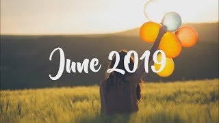 Indie/Pop/Folk Playlist - June 2019