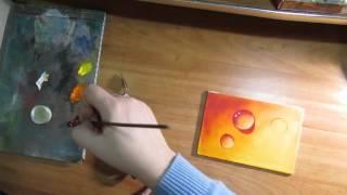 Капли.Water Drops.Видео урок.Живопись маслом.Миниатюра.