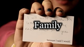 """Family"" - A promise story from because I said I would."