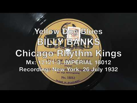 Yellow Dog Blues - Billy Banks Chicago Rhythm Kings