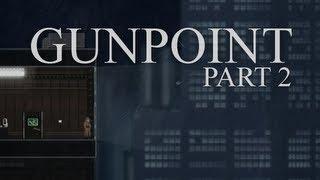Gunpoint: Gameplay / Let