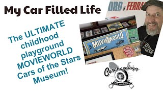 Carchaeology: My Car Filled Life and the Movieword Cars of the Stars Museum