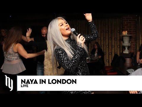 Naya Live in London