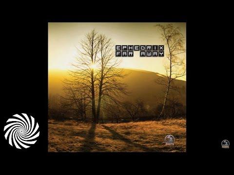 Ephedrix - Prototype (Album Edit)