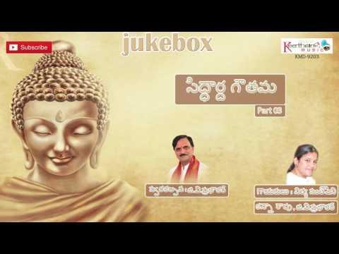 Siddartha Gouthama Part 03 || G.V.Prabhakar || On Keerthana Music Company