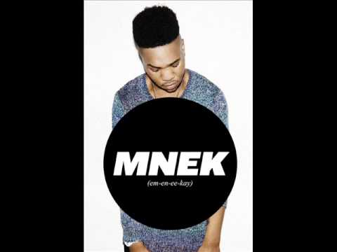 MNEK  Never Leave You Uh Oh Lumidee Refix