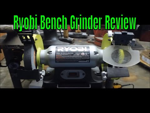 Ryobi Bench Grinder Review Youtube