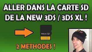 ALLER dans la CARTE SD de la NEW 3DS / NEW 3DS XL !