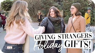 Giving Gifts to Strangers!!
