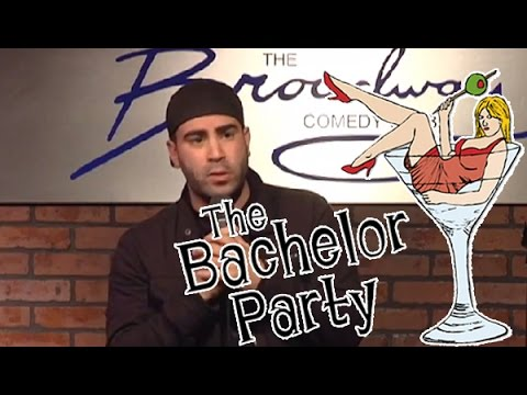 Stand Up Comedy by Joe Narvaez - Bachelor Party