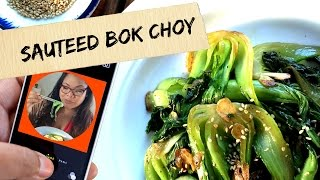 Sautéed Bok Choy Recipe | Vlognoms | Just Eat Life