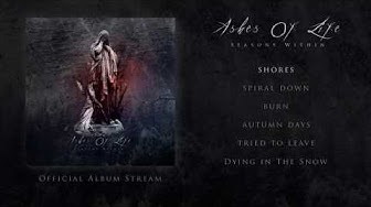 Ashes Of Life - Seasons Within Full Album Stream (Progressive Doom Metal, 2020)