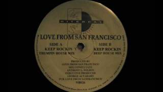 Love From San Francisco - Keep Rockin (Deep House Mix)