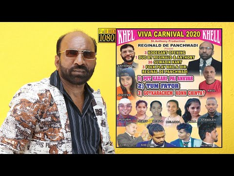KHEL 2020 ( Carnival 3 Folk Play ) - Reginald De Panchwadi