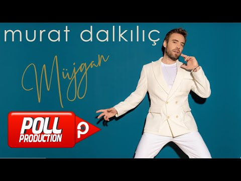 Murat Dalkılıç - Müjgan - (Official Lyric Video)