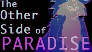 The Other Side of Paradise // Bluestar PMV