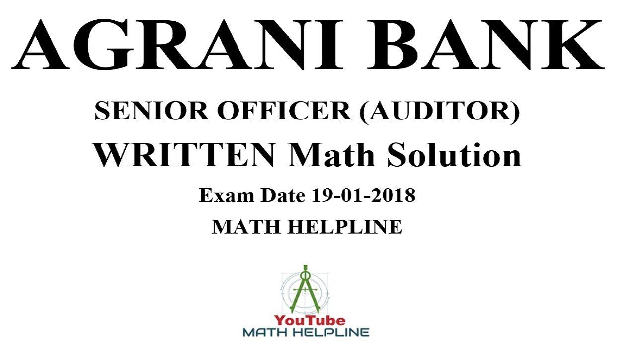 Agrani Bank ( SO) Auditor Written math Exam Date:19-01-2018 ...