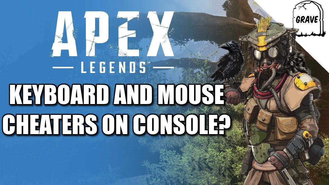 Keyboard And Mouse Cheating On Console Apex Legends