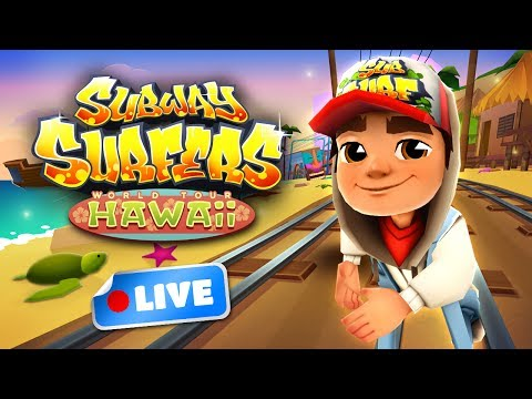Subway Surfers World Tour 2017 - Hawaii Gameplay Livestream
