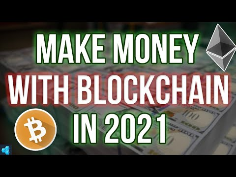 The BEST way to Make Money with Blockchain in 2021