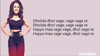 Dholida lyrics | Loveratri | Ayush sharma | Neha kakkar, Udit N | Dholida full song lyrics