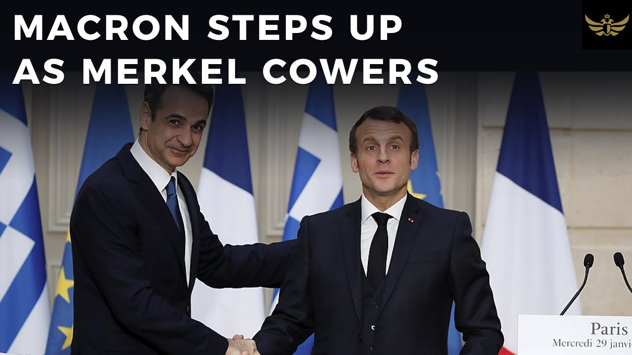 Macron steps up as Merkel cowers. French jets buzz Turkish ships in East Med