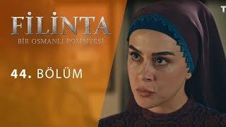 Filinta 44.Bölüm