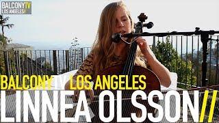 LINNEA OLSSON - GUILT (BalconyTV)