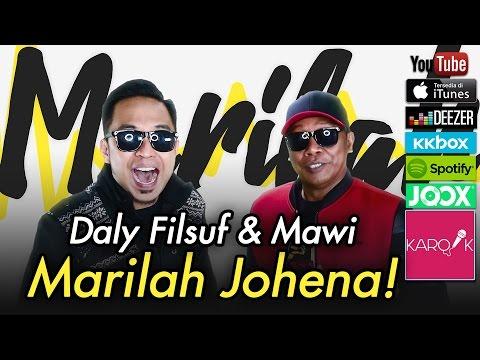Daly Filsuf & Mawi - Marilah Johena (Official Lyrics Video)