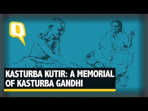Kasturba Kutir: In memory of Ba - The Quint