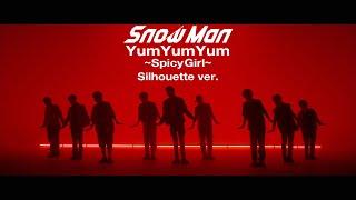 「YumYumYum ~SpicyGirl~」Silhouette ver. ―――――――――――――――――――――――― 2021.07.14 Release Snow Man「HELLO HELLO」 ...