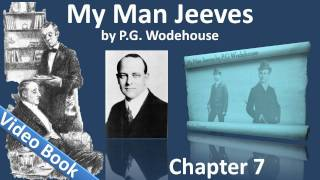 Chapter 07 - My Man Jeeves by P. G. Wodehouse - Doing Clarence a Bit of Good