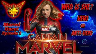 Was Captain Marvel Always A Hero? | HollywoodStyle Presents Marvel Uncut