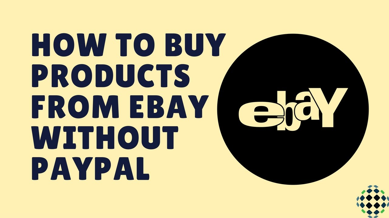 How To Buy Product From Ebay Without Paypal Account Paul Jumbo Blog