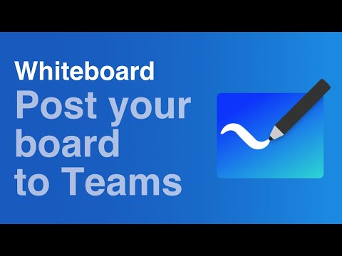 Post Your Whiteboard To Microsoft Teams