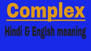 Complex meaning in Hindi & English   Word meaning 328