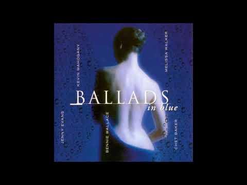Ballads In Blue (1999, jazz, full album)