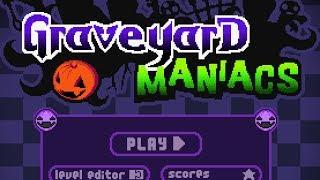 Graveyard Maniacs Level1-10 Walkthrough