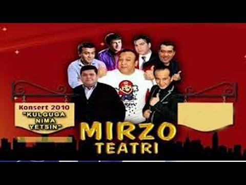 Mirzo Teatri - Kulguga Nima Yetsin Nomli Konsert Dasturi 2010
