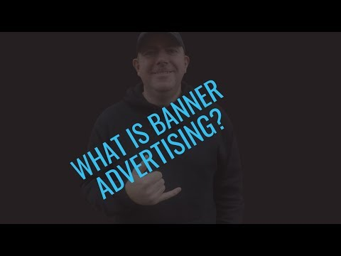 What Is Banner Advertising & How To Market With Banner Ads
