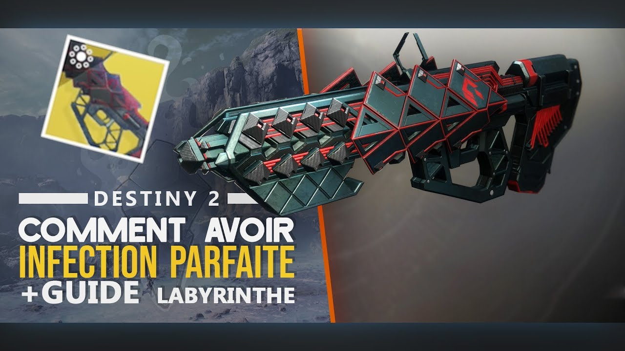 Infection Parfaite comment l'avoir + guide | Destiny 2