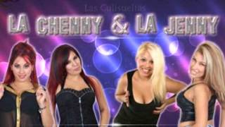 - La Chenny & La Jenny