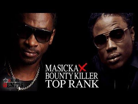 Bounty Killer & Masicka - Top Rank (Raw) Dancehall Bully Riddim - November 2016