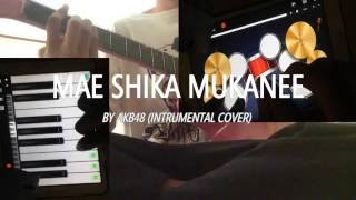 AKB48   MAE SHIKA MUKANEE iPhone, Guitar, and Android Cover