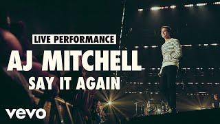Смотреть клип Aj Mitchell - Say It Again